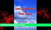 Buy books  Love Thine Enemas   Heal Thyself: 5th Ed. online pdf