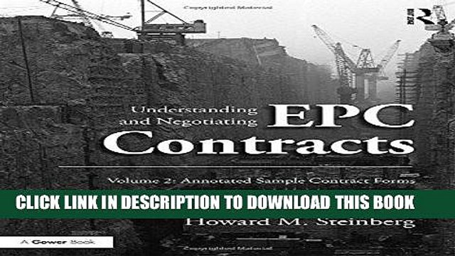 [PDF] Understanding and Negotiating EPC Contracts, Volume 2: Annotated Sample Contract Forms Full