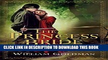 Read Now The Princess Bride: S. Morgenstern s Classic Tale of True Love and High Adventure