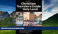 Best Buy Deals  The New Christian Traveler s Guide to the Holy Land  Full Ebooks Most Wanted