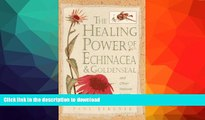 FAVORITE BOOK  Healing Power of Echinacea and Goldenseal and Other Immune System Herbs (The