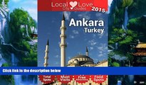 Best Buy PDF  Ankara Top 61 Spots: 2015 Travel Guide to Ankara, Turkey (Local Love Turkey City