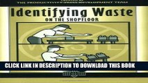 [PDF] Mobi Identifying Waste on the Shopfloor (The Shopfloor Series) Full Download