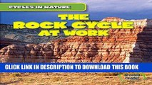 [PDF] The Rock Cycle at Work (Cycles in Nature) Full Online