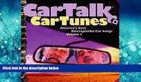 FREE PDF  Car Talk: Car Tune -  America s Best Disrespectful Car Songs, Vol. 1  DOWNLOAD ONLINE