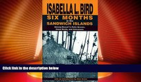 Buy NOW  Six Months in the Sandwich Islands: Among Hawaii s Palm Groves, Coral Reefs, and