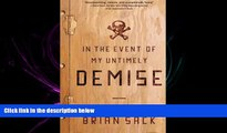 READ book  In the Event of My Untimely Demise  BOOK ONLINE