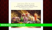 Best book  Good Gifts from the Home: Candles, Bubble Baths, and Other Romantic Gifts--Make