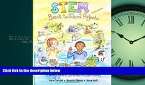 Read STEM Back to School Projects: for Budding Engineers, Mathematicians, Makers and Poets