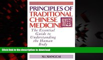 liberty book  Principles of Traditional Chinese Medicine: The Essential Guide to Understanding the