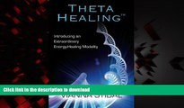 Best book  Theta Healing: Introducing an Extraordinary Energy Healing Modality online to buy