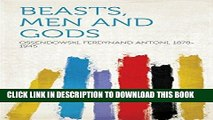 [PDF] FREE Beasts, Men and Gods [Read] Online
