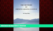 liberty books  The Methods of Zhineng Qigong Science (Teaching Zhineng Qigong) (Volume 1) online