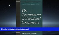 READ BOOK  The Development of Emotional Competence (Guilford Series on Social and Emotional