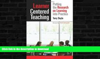 FAVORITE BOOK  Learner-Centered Teaching: Putting the Research on Learning into Practice  BOOK