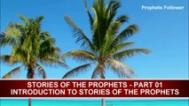 STORIES OF THE PROPHETS   PART 1   INTRODUCTION TO STORIES OF THE PROPHETS   MUFTI ISMAIL MENK