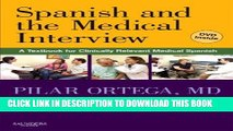 PDF Download) Spanish and the Medical Interview: A Textbook for