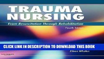 [PDF] Trauma Nursing: From Resuscitation Through Rehabilitation, 4e Popular Online