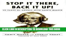 [PDF] Stop It There, Back It Up!: 50 Years of Hockey with Howie Meeker Popular Collection