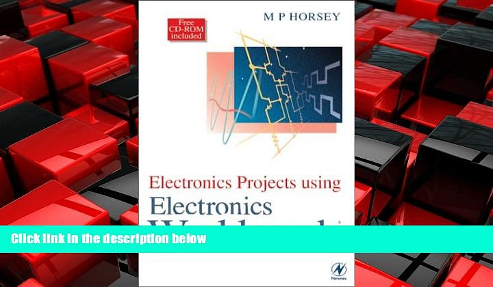 EBOOK ONLINE  Electronics Projects Using Electronics Workbench  FREE BOOOK ONLINE
