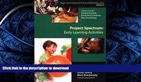 READ BOOK  Project Spectrum: Early Learning Activities (Project Zero Frameworks for Early
