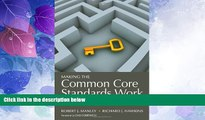 Buy NOW  Making the Common Core Standards Work: Using Professional Development to Build