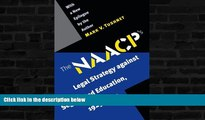 READ book  The NAACP s Legal Strategy against Segregated Education, 1925-1950  FREE BOOOK ONLINE