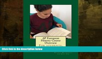 READ book  AP European History Course Overview: For students, by students  FREE BOOOK ONLINE