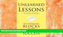 Free [PDF] Downlaod  Unlearned Lessons: Six Stumbling Blocks to Our Schools  Success  FREE BOOOK