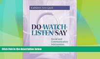 Buy NOW  Do-Watch-Listen-Say: Social and Communication Intervention for Children with Autism  READ