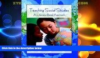 Big Sales  Teaching Social Studies: A Literacy-Based Approach  Premium Ebooks Online Ebooks