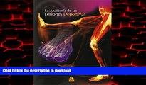 Read books  ANATOM�A DE LAS LESIONES DEPORTIVAS, LA (Color) (Spanish Edition) online for ipad