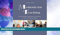 Big Sales  Methods for Teaching: Promoting Student Learning in K-12 Classrooms (8th Edition)