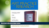 Deals in Books  Art Practice as Research: Inquiry in the Visual Arts  Premium Ebooks Best Seller