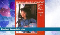 Big Sales  Rethinking Our Classrooms: Teaching For Equity and Justice - Volume 2  Premium Ebooks