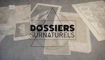Dossiers Surnaturels - Episode 3 - Ils Ont Des Pouvoirs Extraordinaires (1/2) [HD]