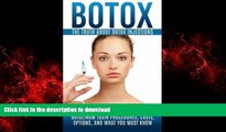 liberty books  Botox: The Truth About Botox Injections: An Introductory Guide to Botulinum Toxin