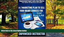 Free [PDF] Downlaod  Empowered Instructor: A-Z Marketing Plan to Sell Your Udemy Courses for Top