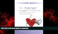 liberty book  The Asperger Couple s Workbook: Practical Advice and Activities for Couples and