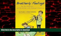 Buy book  Brotherly Feelings: Me, My Emotions, and My Brother with Asperger s Syndrome online