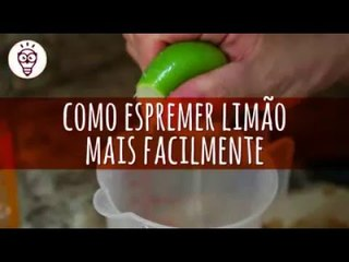 Como espremer limão mais facilmente