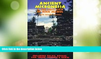 Must Have PDF  Ancient Micronesia   the Lost City of Nan Madol (Lost Cities of the Pacific)  Best