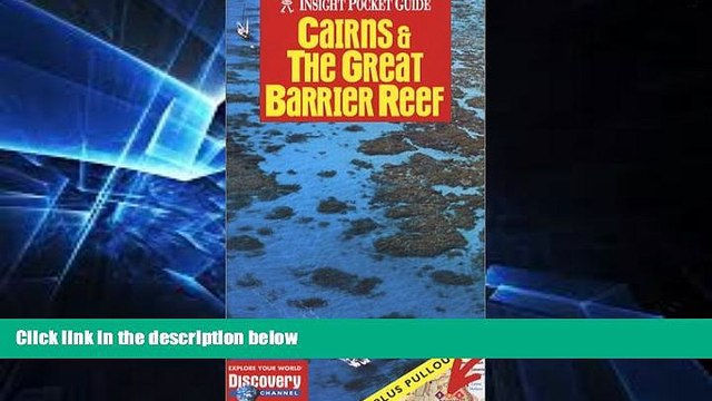 Must Have  Cairns   the Great Barrier Reef (Insight Pocket Guide Cairns   the Great Barrier Reef)