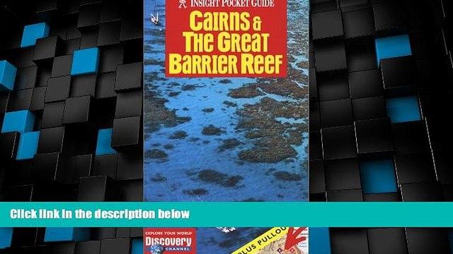 Big Deals  Cairns   the Great Barrier Reef (Insight Pocket Guide Cairns   the Great Barrier Reef)