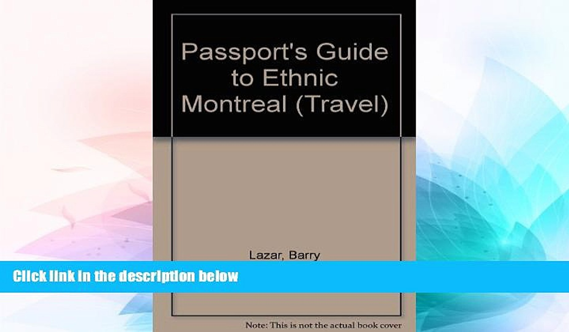 Must Have  Passport s Guide to Ethnic Montreal: A Complete Guide to the Many Faces   Cultures of