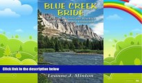 Books to Read  Blue Creek Bride: A Kiwi rides into the Rockies with her warden husband  Full