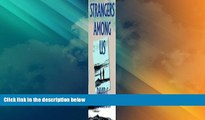 Big Deals  Strangers Among Us (McGill-Queen s Native and Northern Series)  Best Seller Books Most