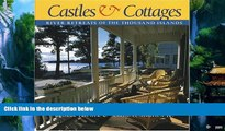 Books to Read  Castles and Cottages: River Retreats of the Thousand Islands  Full Ebooks Most Wanted