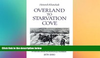 Full [PDF]  Overland to Starvation Cove: With the Inuit in Search of Franklin, 1878-1880