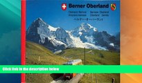 Big Deals  Berner Oberland: Oberland Bernois - Bernese Oberland - Altopiano bernese - Oberland